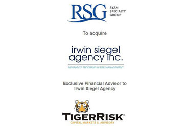 "Ryan Specialty Group (""RSG"") Acquires Irwin Siegel Agency (""ISA"")"