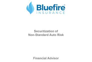 Bluefire sponsors Bluefire Re to securitize a portion of its non-standard auto risk