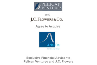 Pelican Ventures and J.C. Flowers Announce Acquisition of Ariel Re