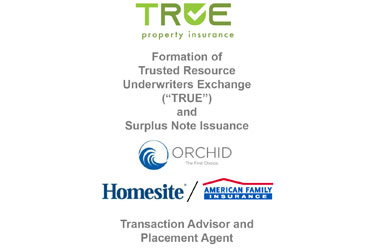 Orchid and Homesite Partner to Launch TRUE Reciprocal Exchange