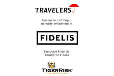 Fidelis & Travelers Announce Strategic Minority Investment by Travelers in Fidelis